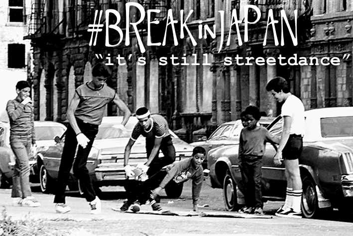 #BREAKinJAPAN part 3 in Japan it's still streetdance